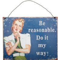 'Do It My Way! Metal Retro Sign